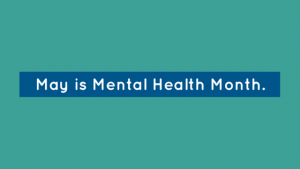 Copy of May is Mental Health Month.Follow us as we launch our new blog series, #WriteOnSarah,